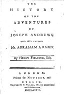 Pdf The History of the Adventures of Joseph Andrews, and His Friend Mr. Abraham Adams. By Henry Fielding, Esq