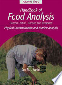 Handbook of Food Analysis  Physical characterization and nutrient analysis Book