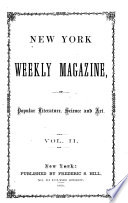 New York Weekly Magazine of Popular Literature  Science and Art