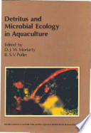 Detritus and Microbial Ecology in Aquaculture