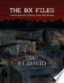 The B X Files: Contemporary Poetry from the Bronx