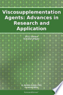 Viscosupplementation Agents Advances In Research And Application 2011 Edition Book PDF
