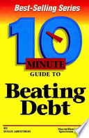 10 Minute Guide to Beating Debt
