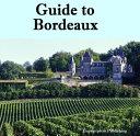 Pdf Guide to Bordeaux Telecharger
