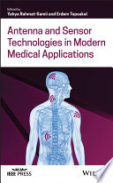 Antenna and Sensor Technologies in Modern Medical Applications Book