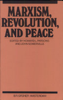 Marxism  Revolution  and Peace