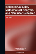 Issues in Calculus, Mathematical Analysis, and Nonlinear Research: 2011 Edition Pdf/ePub eBook