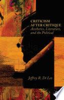Criticism after Critique