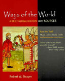 Ways Of The World A Brief Global History With Sources Combined Volume Book PDF