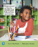 Assessment in Early Childhood Education Plus Enhanced Pearson EText    Access Card Package