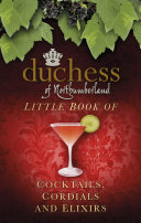 Duchess of Northumberland Cocktails