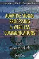 Adaptation in Wireless Communications   2 Volume Set