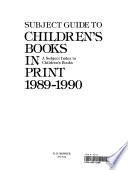 Subject guide to children's books in print 1989-1990