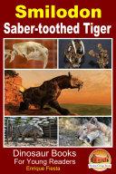 Smilodon   Saber toothed Tiger