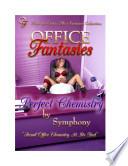 Office Fantasies