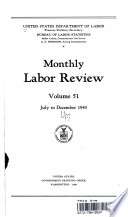 Monthly Labor Review -- Volume 51, July to December 1940