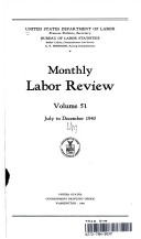 Monthly Labor Review Volume 51 July To December 1940