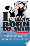 I Was Born To Win