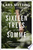 The Sixteen Trees of the Somme Book