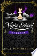 Night School  Endgame