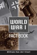 A World War I Fact Book