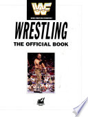Wrestling, the Official Book
