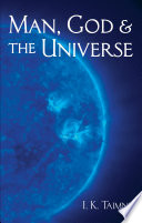 Man  God  and the Universe Book PDF
