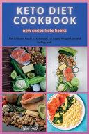 KETO DIET COOKBOOK New Series