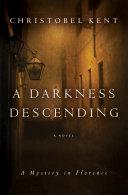A Darkness Descending Book