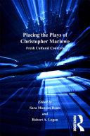 Placing the Plays of Christopher Marlowe [Pdf/ePub] eBook