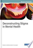 Deconstructing Stigma in Mental Health