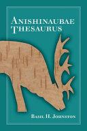 Anishinaubae Thesaurus
