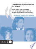 Women Entrepreneurs in SMEs Realising the Benefits of Globalisation and the Knowledge-based Economy