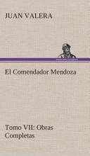 El Comendador Mendoza Obras Completas
