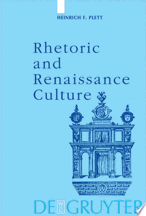 Free Download Rhetoric and Renaissance Culture PDF - Writers Club