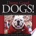 Damn Good Dogs  Book PDF