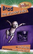 Brad the Wonder Baby
