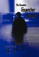 The Complete Inspector Grant Book