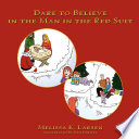 Dare to Believe in the Man in the Red Suit Book PDF