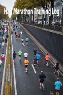 Half Marathon Training Log