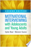 Motivational Interviewing with Adolescents and Young Adults  Second Edition Book