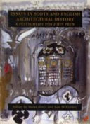Essays in Scots and English Architectural History