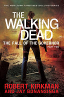 The Walking Dead  The Fall of the Governor Part Two