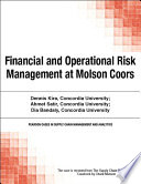 Financial and Operational Risk Management at Molson Coors Book