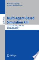 Multi Agent Based Simulation XIII