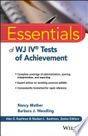 Essentials of WJ IV Tests of Achievement