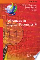 Advances in Digital Forensics V Book