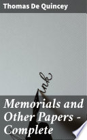 Memorials And Other Papers Complete