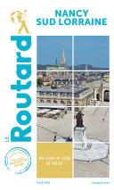 Pdf Guide du Routard Nancy Sud Lorraine Telecharger