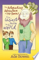 The Astounding Adventure of Mr Bowns